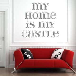 naklejka 03X 18 my home is my castle 1725